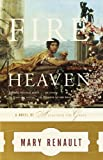 Fire from Heaven by Mary Renault (2002-06-11)