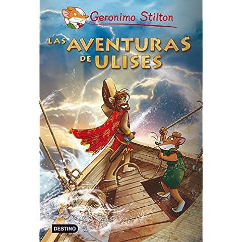 Stilton: las aventuras de Ulises (Grandes Historias Stilton)