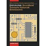 Elektrotechnik Gesamtband Technische Mathematik - Betriebstechnik: Schülerband, 2. Auflage, 2007