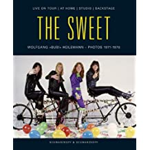 The Sweet. Live On Tour / At Home / Studio / Backstage