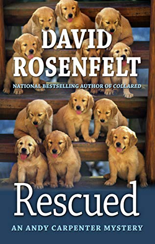 Rescued (Andy Carpenter Mysteries: Thorndike Press Large Print Core) -