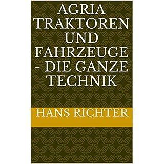 Agria Traktoren und Fahrzeuge - Die ganze Technik