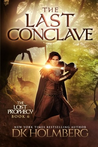 The Last Conclave: Volume 6 (The Lost Prophecy)