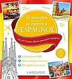 15 mn par jour pour se remettre à l'espagnol + CD...