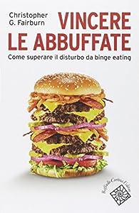 I 10 migliori libri sul binge eating e sulla fame nervosa