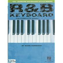 R&B Keyboard - The Complete Guide: Hal Leonard Keyboard Style Series