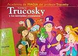Trucosky y Los Intrepidos Aventureros