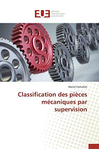 Classification des pièces mécaniques par supervision par Fathallah-M