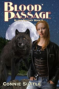 Blood Passage: Blood Destiny, Book 2 by [Suttle, Connie]