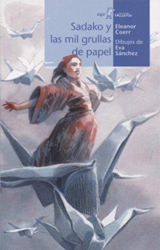 Sadako y las mil grullas de papel (Calcetín) por Eleanor Coerr