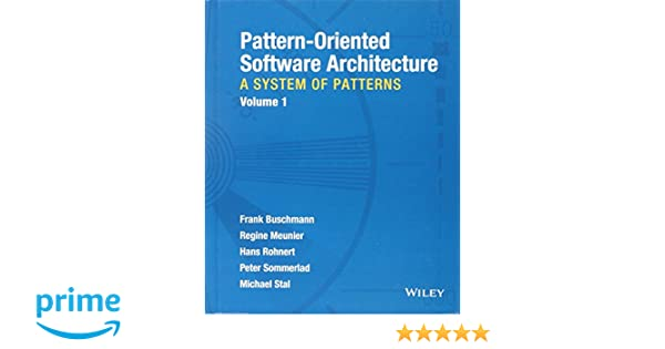 amazonfr pattern oriented software architecture volume 1 a system of patterns frank buschmann regine meunier hans rohnert peter sommerlad