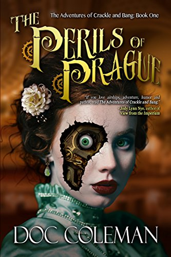 the-perils-of-prague-the-adventures-of-crackle-and-bang-book-1-english-edition