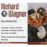 Richard Wagner: Das Liebesverbot (Oper) (Gesamtaufnahme) (2 CD)