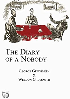 The Diary of a Nobody (illustrated) by [Grossmith, Weedon, Grossmith, George]