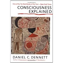 Consciousness Explained by Daniel C. Dennett (1992-10-20)