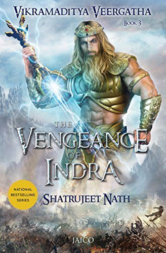 Vikramaditya veergatha book 3 the vengeance of indra ebook vikramaditya veergatha book 3 the vengeance of indra by nath shatrujeet fandeluxe Image collections