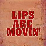 Lips Are Movin (Radio Version)