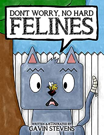 Don't Worry, No Hard Felines (Cheeky Mouse & Friends Book 2)