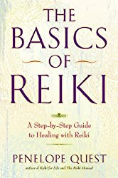The Basics of Reiki: A Step-by-Step Guide to Healing with Reiki by Penelope Quest (2012-12-27)