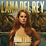 Lana Del Rey: Born to die [Paradise Edition] (Audio CD)