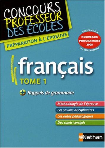 Français, tome 1 : Nouveaux programmes 2008