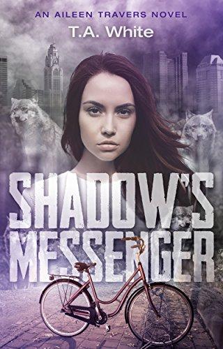 Shadow's Messenger (An Aileen Travers Novel Book 1) (English Edition) - One Messenger