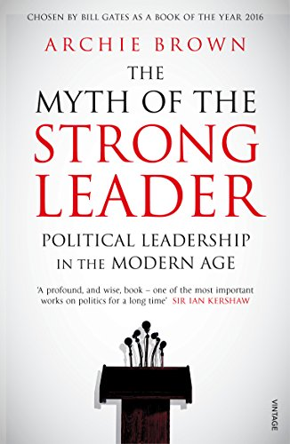 The myth of the strong leader political leadership in the modern the myth of the strong leader political leadership in the modern age by brown fandeluxe Ebook collections