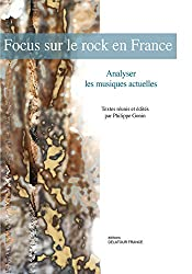 Focus sur le rock en France