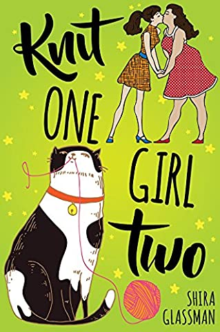 Knit One, Girl Two: a sweet Jewish f/f contemporary romance