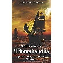 """Los salones de Hinmahakdha: Un relato escrito para la antología """"iridiscencia"""""""