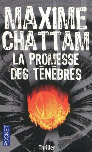 La Promesse Des Tenebres par Maxime Chattam