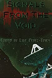 Signals from the Void (English Edition)