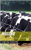 MUCCHE: La mentalità comune che crea il femminicidio (Italian Edition)