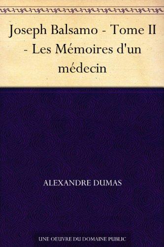 Couverture du livre Joseph Balsamo - Tome II - Les Mémoires d'un médecin