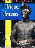 l'afrique et les africains/des black gentlemen