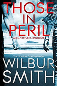 Those In Peril (The Hector Cross Novels) de [Smith, Wilbur]