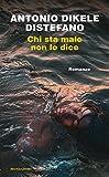 Antonio Dikele Distefano (Autore)(54)Acquista: EUR 12,00EUR 10,2014 nuovo e usatodaEUR 10,20