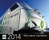 Faszination Eisenbahn Kalender 2014