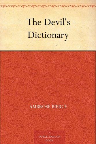 The Devil's Dictionary (English Edition) por Ambrose Bierce