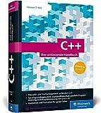 C++: Das umfassende Handbuch. Aktuell zu C++17