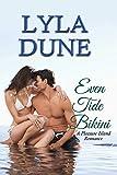 Even Tide Bikini (Bikini Quartet - Pleasure Island Book 4)