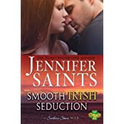 Smooth Irish Seduction (Weldon Brothers Series) (Volume 2) by Jennifer Saints (2013-08-23)