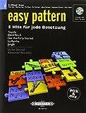 Easy pattern. 5 Hits für jede Besetzung - Eb Wood/Brass: Alt-Saxophon / Bariton-Saxophon / Flöte (in Es), Klarinette (in Es), Alt-Klarinette, ... Klarinette, Alt-Klarinette, Cornett, Alt-Horn