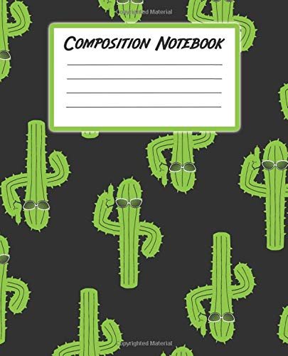 Composition Notebook: Blank Journal With College Ruled Line Paper - Cool Cactus With Sunglasses