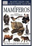 MAMIFEROS. MANUAL DE IDENTIFICACION (GUIAS DEL NATURALISTA-MAMIFEROS)