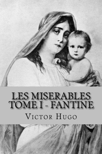 1: Les Miserables - Tome I Fantine
