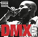 DMX - Live (Explicit) by Dmx (2012-05-03)