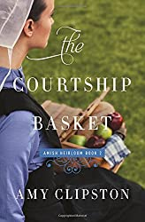 The Courtship Basket (An Amish Heirloom Novel) by Amy Clipston (2016-06-28)
