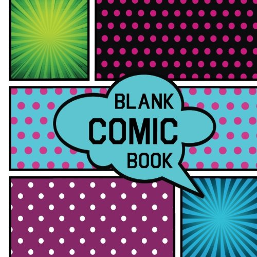 "Blank Comic Book: Drawing Journals Blank Pages: For drawing your own comics, idea and design sketchbook. Comic Panel, 110 pages, size: 8.5"" x 8.5"" , Variety of Templates ( Blank Comic Sketch Book )"