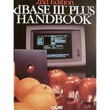 dBASE III Plus Handbook by George T. Chou (1986-09-01)